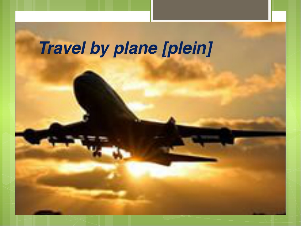 Travel by plane [plein]