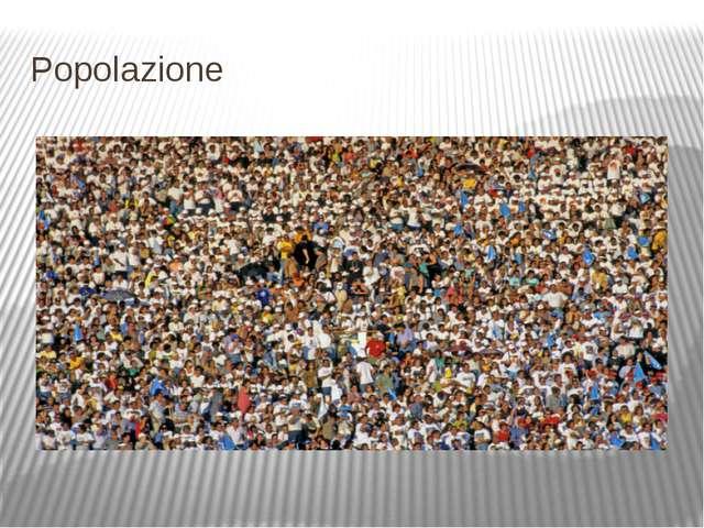 Popolazione Население
