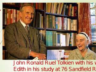 John Ronald Ruel Tolkien with his wife Edith in his study at 76 Sandfield Roa