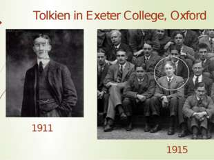 Tolkien in Exeter College, Oxford 1911 1915