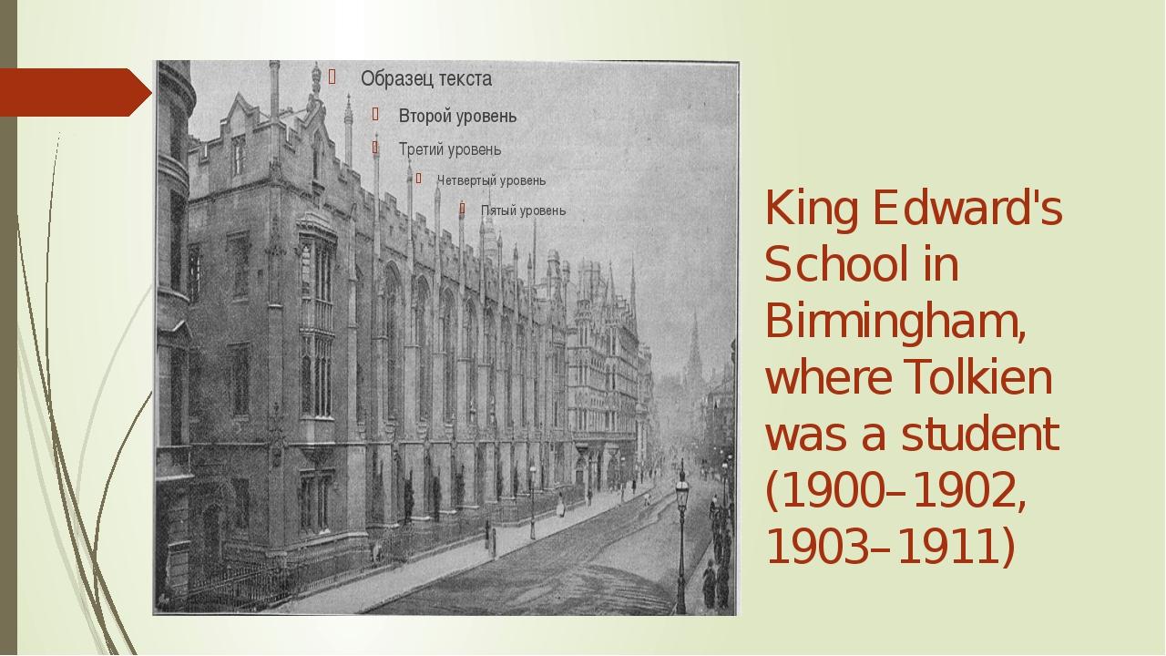 King Edward's School in Birmingham, where Tolkien was a student (1900–1902,...