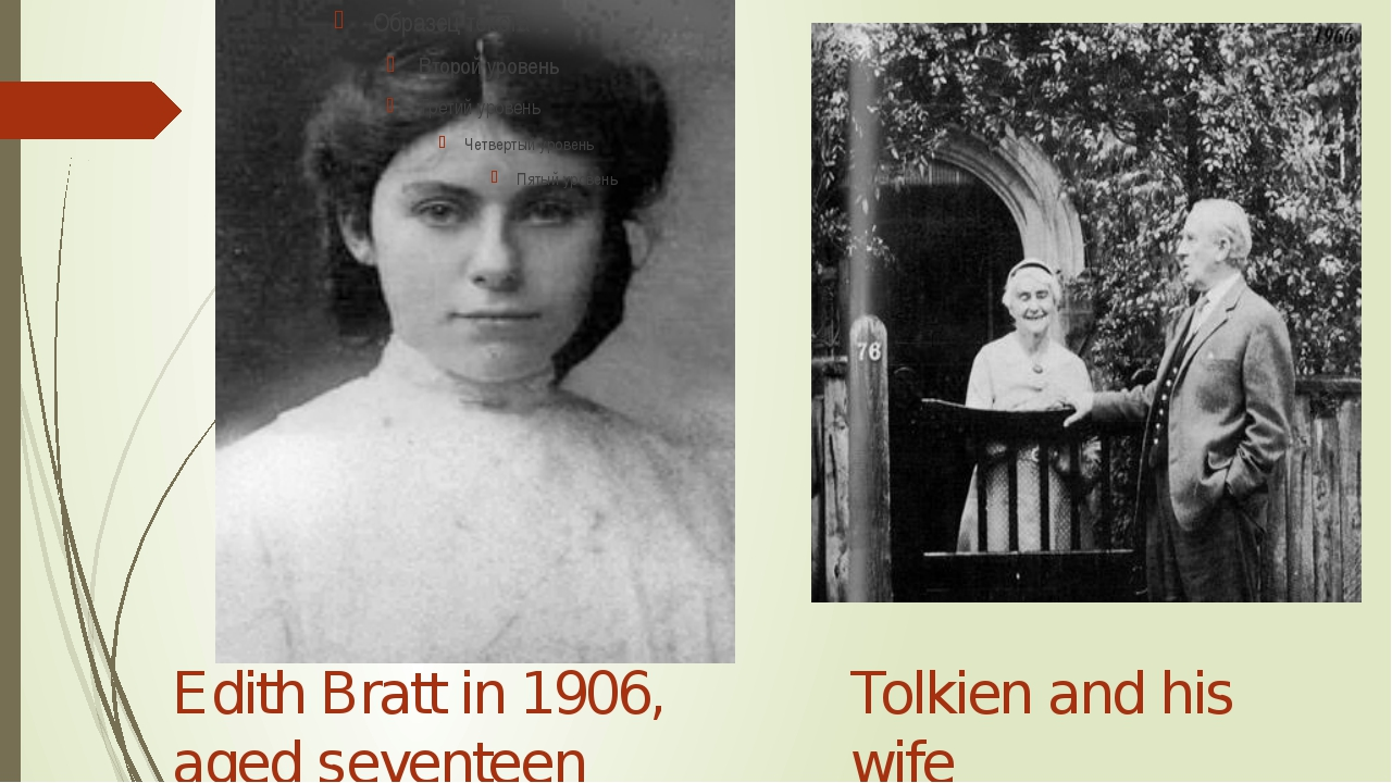 Edith Bratt in 1906, aged seventeen Tolkien and his wife