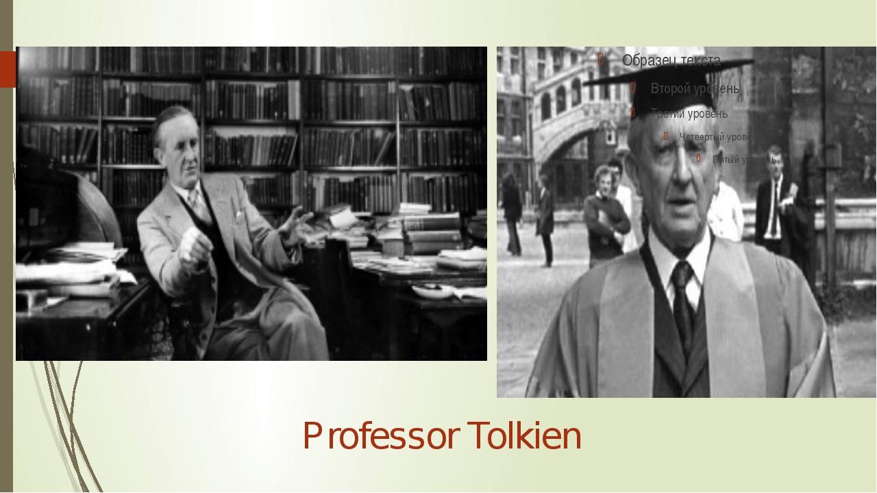 Professor Tolkien
