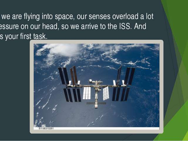 Here we are flying into space, our senses overload a lot of pressure on our h...