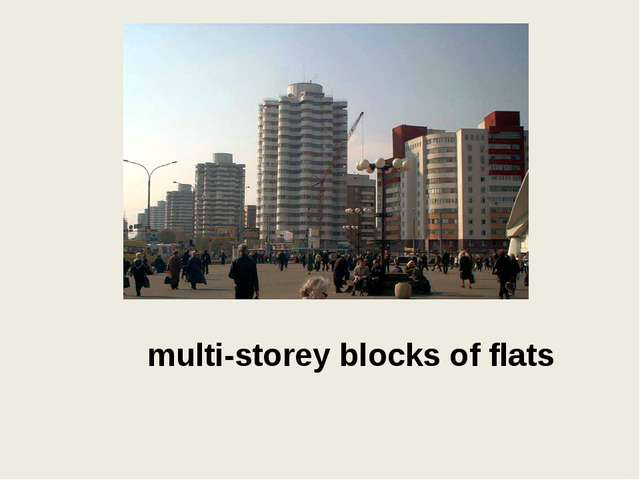 multi-storey blocks of flats