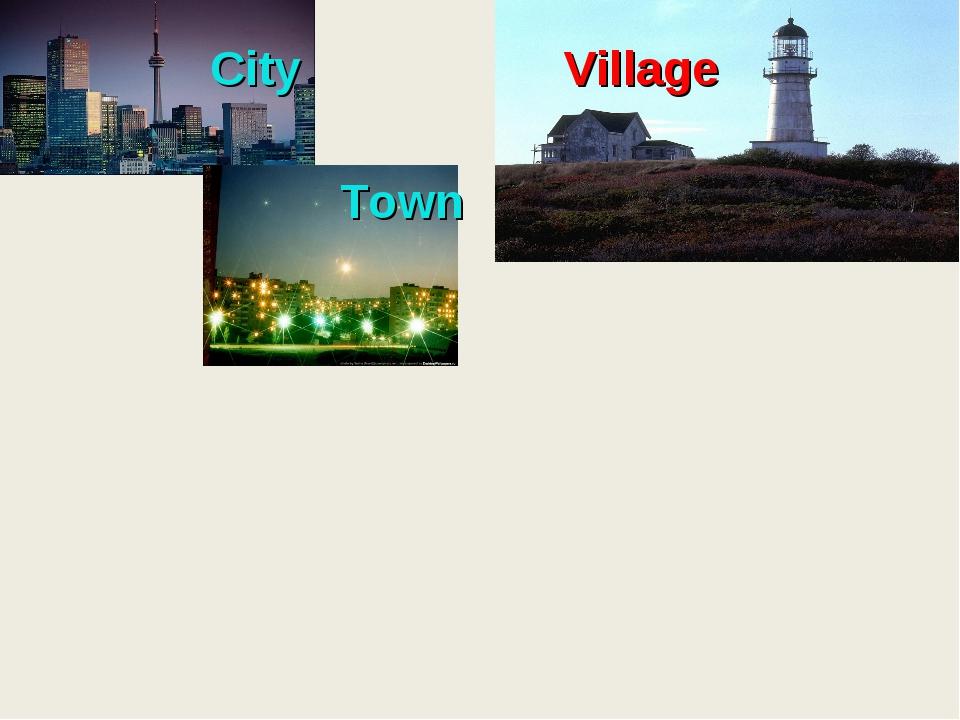 City Village Town