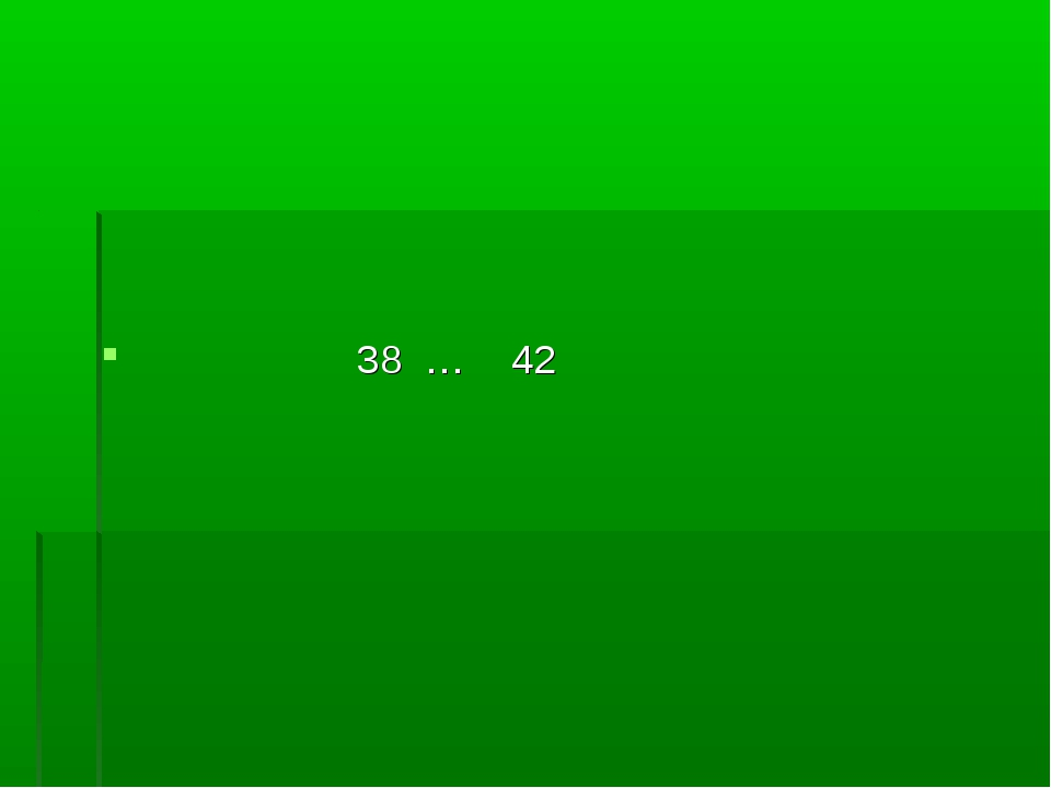 38 … 42