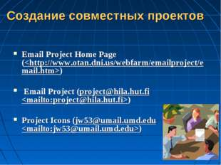 Email Project Home Page () Email Project (project@hila.hut.fi ) Project Icon