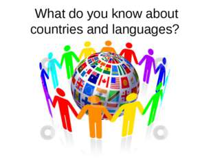 What do you know about countries and languages?