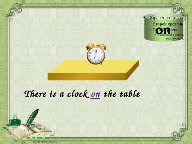 There is a clock on the table