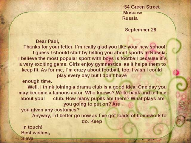 54 Green Street Moscow Russia September 28 Dear Paul, Thanks for your letter...