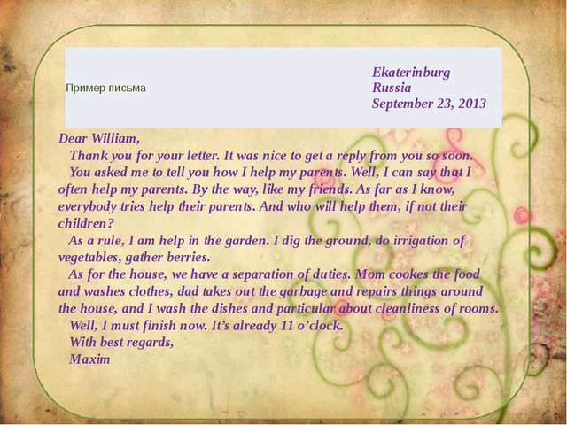 Dear William,    Thank you for your letter. It was nice to get a reply fr...