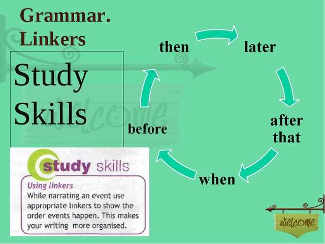 Grammar. Linkers Study Skills