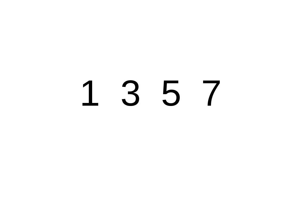 1 3 5 7
