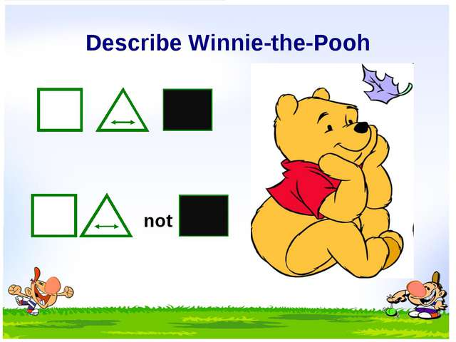 Describe Winnie-the-Pooh not
