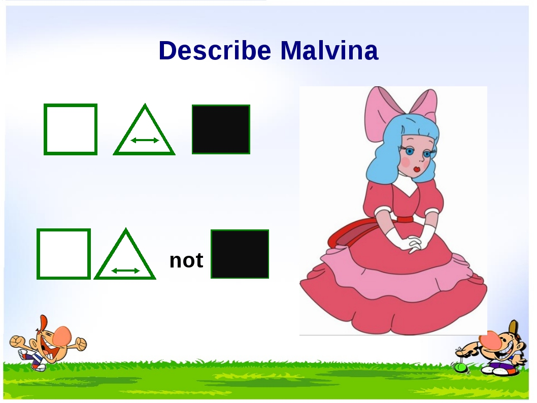 Describe Malvina not