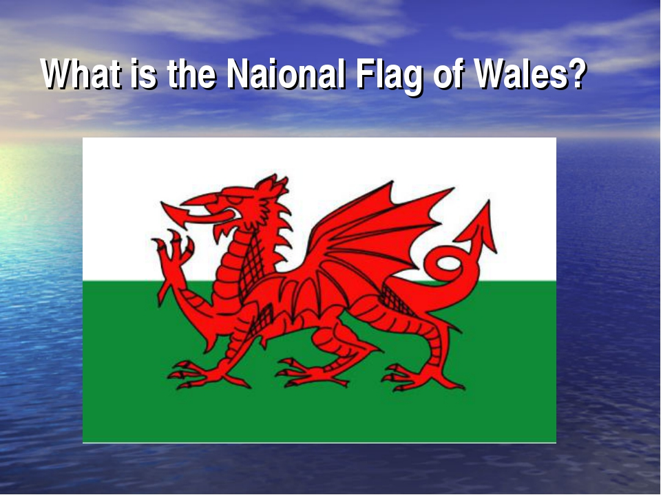 What is the Naional Flag of Wales?