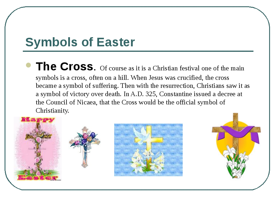 Symbols of Easter The Cross. Of course as it is a Christian festival one of t...