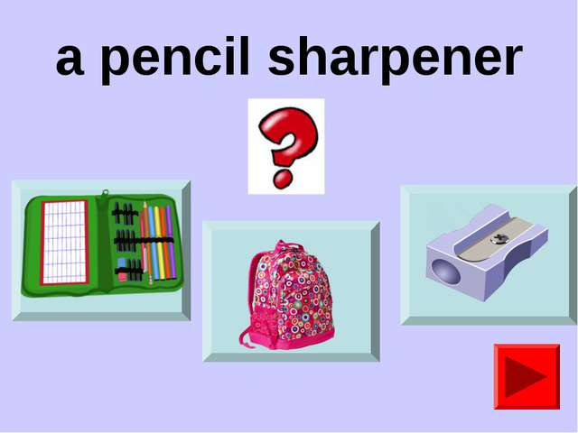 a pencil sharpener