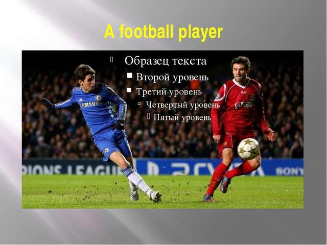 A football player