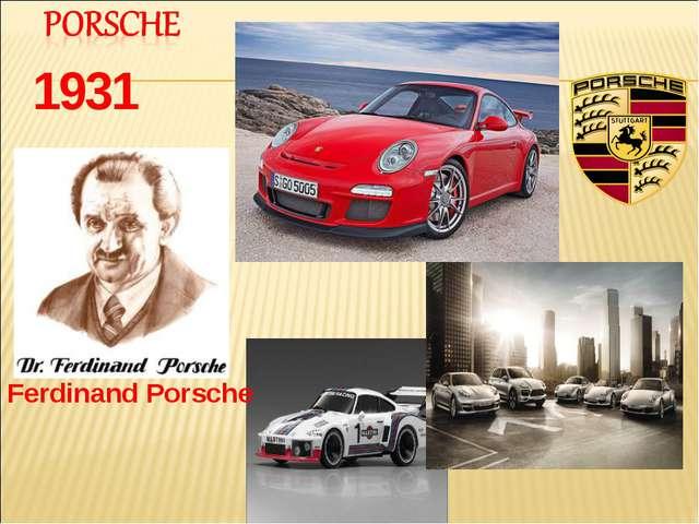 1931 Ferdinand Porsche