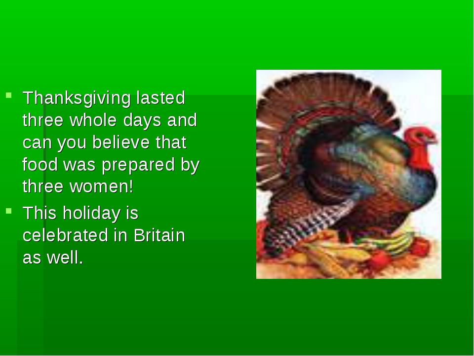 Thanksgiving lasted three whole days and can you believe that food was prepar...