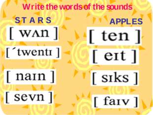 Write the words of the sounds S T A R S APPLES