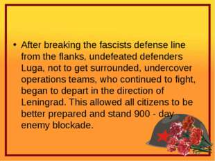 After breaking the fascists defense line from the flanks, undefeated defende
