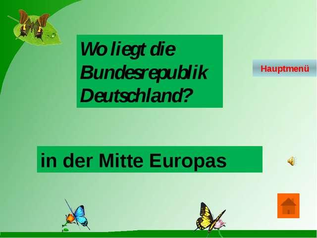 Woran grenzt Deutschland im Osten? An Polen und an die Tschechien Hauptmenü