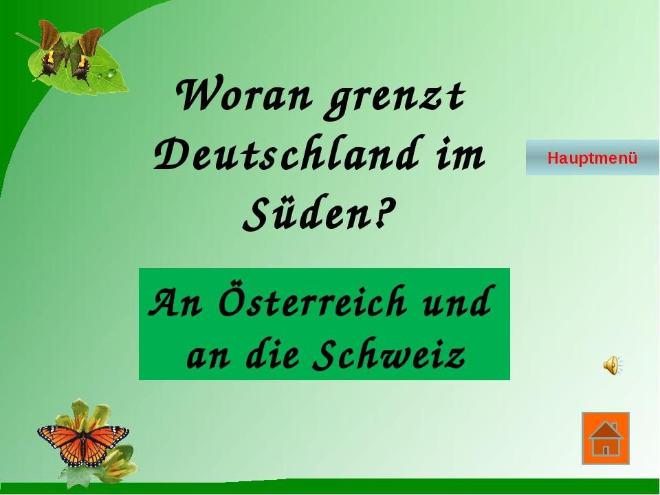 Wie viele Nachbarländer hat Deutschland? 9 Nachbarländer Hauptmenü