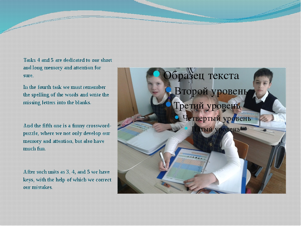 Tasks 4 and 5 are dedicated to our short and long memory and attention for s...