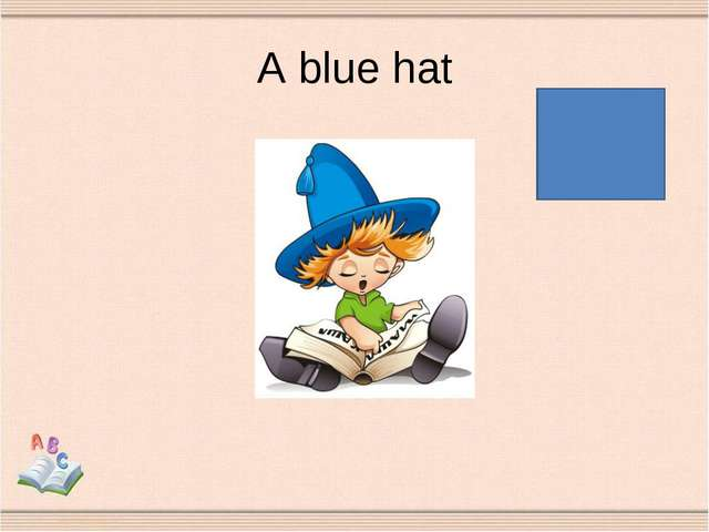 A blue hat