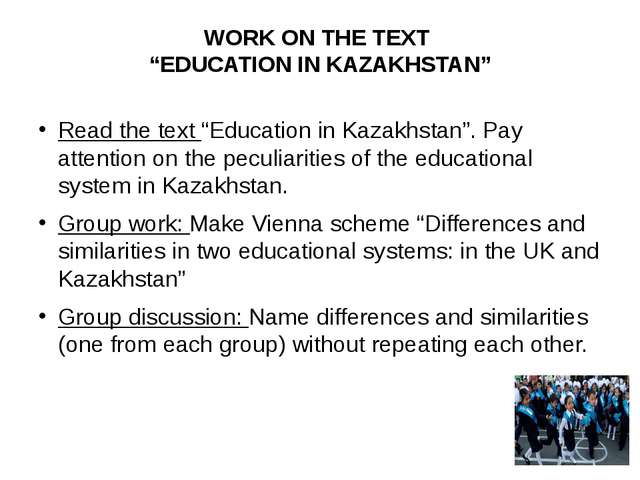 "WORK ON THE TEXT ""EDUCATION IN KAZAKHSTAN"" Read the text ""Education in Kazakh..."
