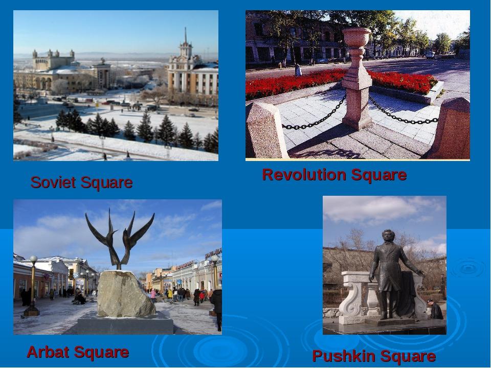 Soviet Square Arbat Square Revolution Square Pushkin Square