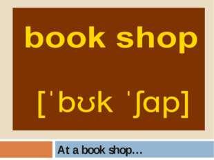 At a book shop…