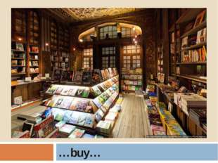 …buy…