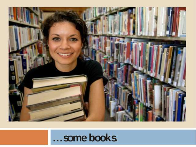 …some books.