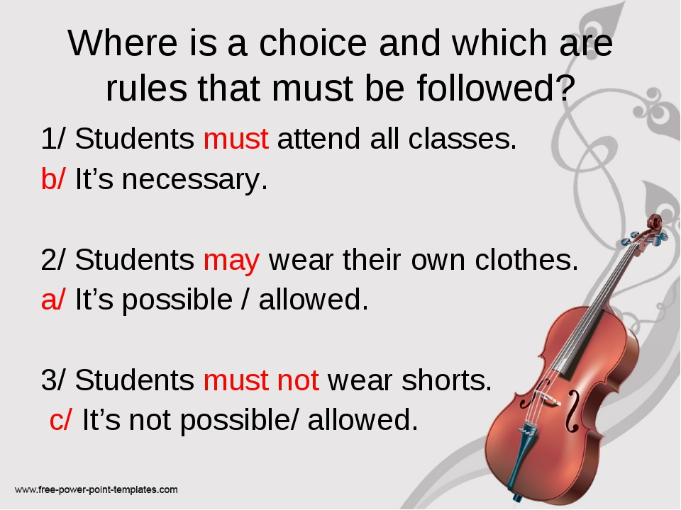 Where is a choice and which are rules that must be followed? 1/ Students must...