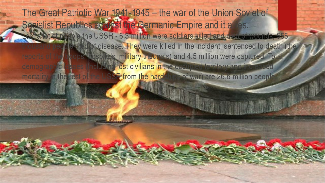 The Great Patriotic War 1941-1945 – the war of the Union Soviet of Socialist...