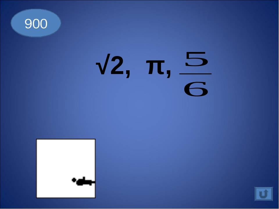√2, π, 900