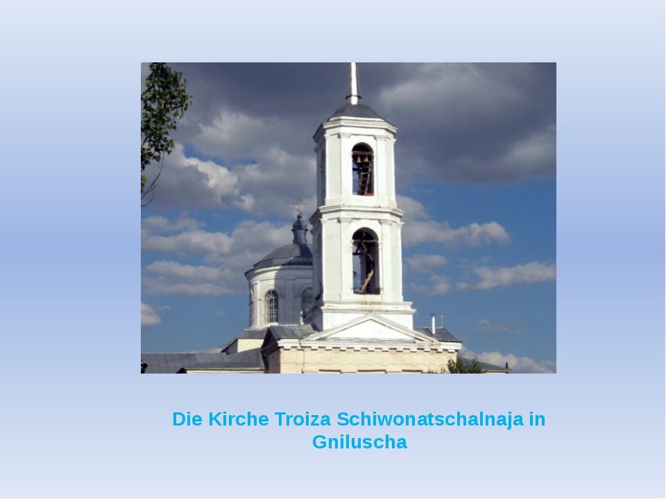 Chmelinez Die Kirche Nikolai Tschudotworez in Chmelinez Schule
