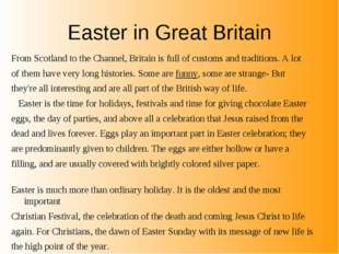 Easter in Great Britain From Scotland to the Channel, Britain is full of cust