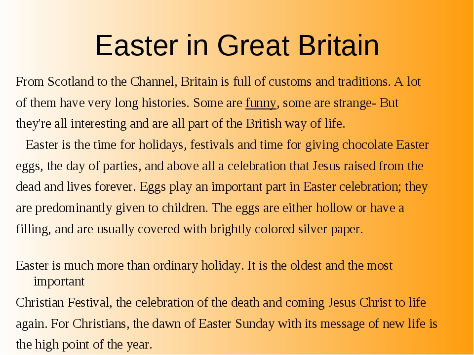 Easter in Great Britain From Scotland to the Channel, Britain is full of cust...
