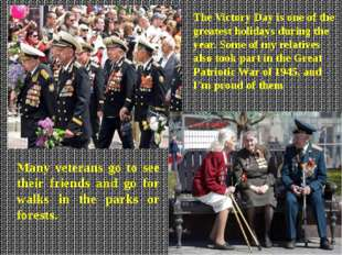 The Victory Day is one of the greatest holidays during the year. Some of my r
