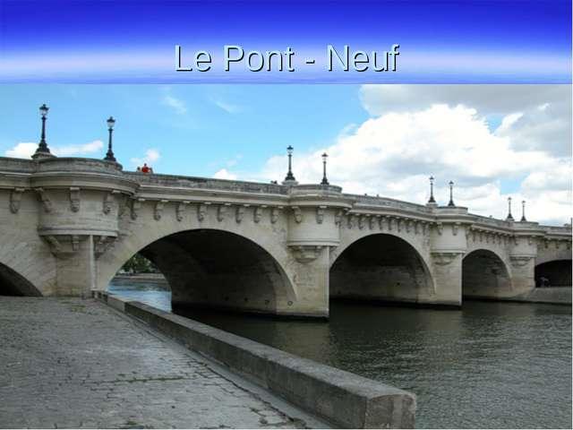Le Pont - Neuf
