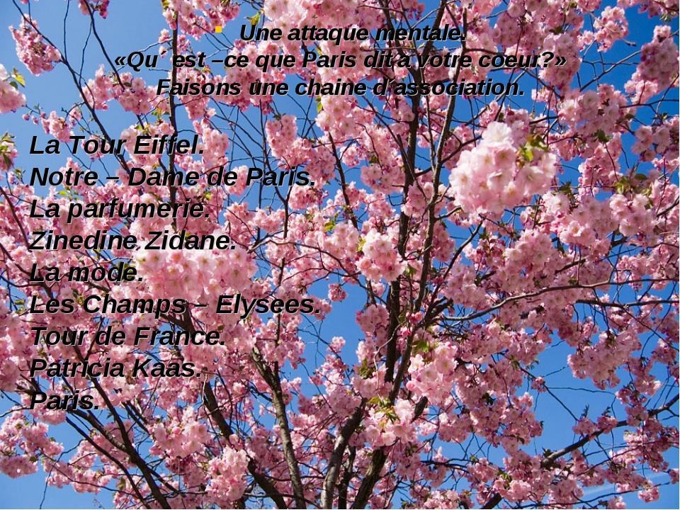 Une attaque mentale. «Qu´ est –ce que Paris dit a votre coeur?» Faisons une c...