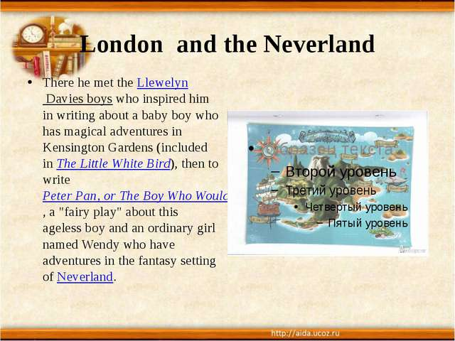 London and the Neverland There he met the Llewelyn Davies boys who inspired h...
