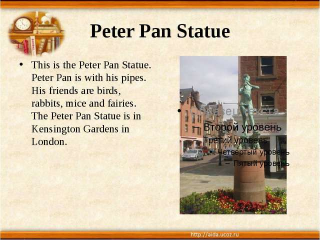 Peter Pan Statue This is the Peter Pan Statue. Peter Pan is with his pipes. H...