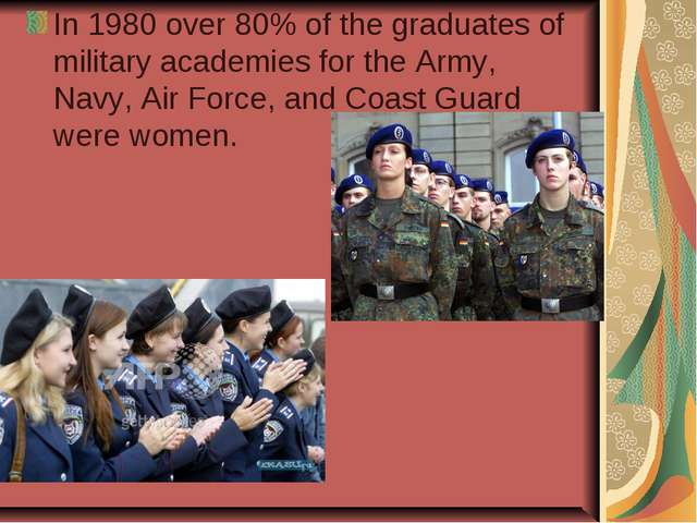 In 1980 over 80% of the graduates of military academies for the Army, Navy, A...