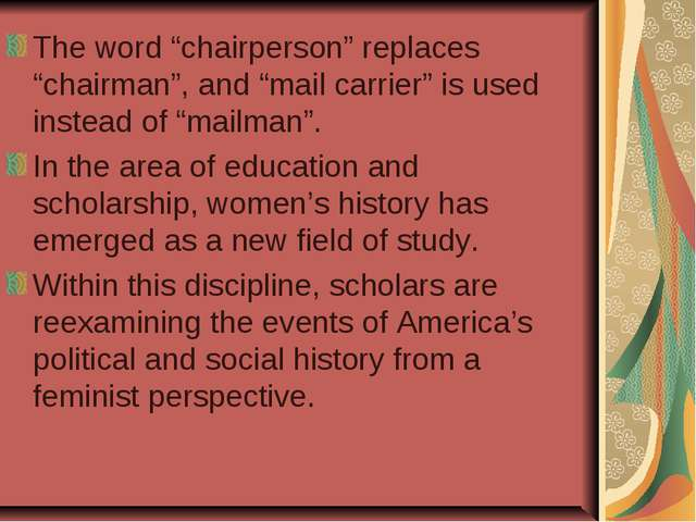 """The word """"chairperson"""" replaces """"chairman"""", and """"mail carrier"""" is used instea..."""